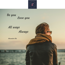 Be you love you all ways always