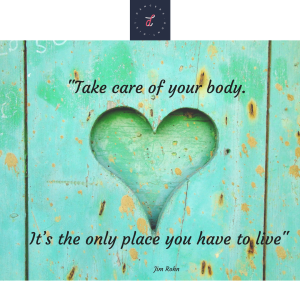 Take care of your body. It_s the only place you have to live.