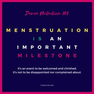 dn101 - menstruation is an important milestone