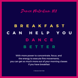 DN101 - breakfast can help you dance better