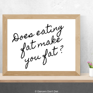 Does eating fat make you fat_