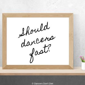 Should dancers fast_